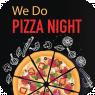 We do Pizza Night i